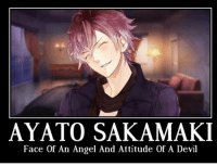 AYATO SAKAMAKI  Face of An Angel And Attitude of A Devil 😘😘