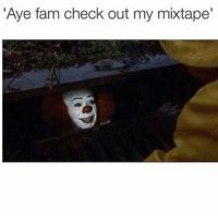 Sell records by any means lmao 😂😂😂😂😂😂😂😂: Aye fam check out my mixtape Sell records by any means lmao 😂😂😂😂😂😂😂😂