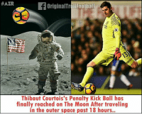 BREAKING NEWS!!! 😂😂😂 🔻FOOTBALL APP ➡️ LINK IN OUR BIO! ⚽️:  #AZR  OriginalTrollFootball  Thibaut Courtois's Penalty Kick Ball has  finally reached on The Moon After traveling  in the outer space past 18 hours.. BREAKING NEWS!!! 😂😂😂 🔻FOOTBALL APP ➡️ LINK IN OUR BIO! ⚽️