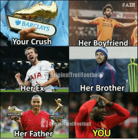 standard chartered:  #AZR  Standard  Chartered  BARCLAYS  Your Crush  Her Boyfriend  iginalTrollFoothal  Her Brother  BARCLAYCARD  OFiginalTbollFootball  YOU  Her Father