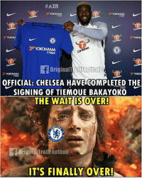 Finally Chelsea signed a player:  #AZR  TYRES  TYRES  Caraba  YOKOH  Carabao  YOKOHAMA  TYRES  OriginalirollFootball  TYRES  OFFICIAL: CHELSEA HAVE COMPLETED THE  SIGNING OF TIEMOUE BAKAYOKO  THE WAIT IS OVER  TYRES  MELSE  OriginalTrollfootbal  IT'S FINALLY OVER Finally Chelsea signed a player