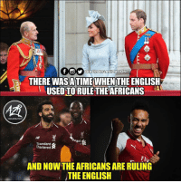 Memes, English, and 🤖: @AZR0TA NİZATION  THERE WASATIMEWHEN THE ENGLISH  USED TO RULE THE AFRICANS  ORGANIZATION  LEC  'hard  LF  Standard  Chartered  Fl  AND NOW THE AFRICANS ARE RULING  THE ENGLISH They're in top form This Season! 🔥