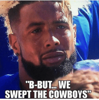 """Memes, Giant, and Giants: """"B-BUT WE  SWEPT THE COWBOYS I'm putting these Giants fans on blast no fucks given. 😂😂 ELIminated. Hold this fatass L💀 Cowboyshub"""
