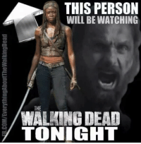 Damn right!! JOIN US: http://bit.ly/1TGOfeX ~Martin: B.COM/EverythingAboutTheWalkingDead  THIS PERSON  WILL BE WATCHING  THE  /WALKING DEAD  TONIGHT Damn right!! JOIN US: http://bit.ly/1TGOfeX ~Martin