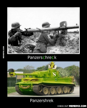 Learn the difference.omg-humor.tumblr.com: B.  Panzerschreck  Panzershrek  CHECK OUT MEMEPIX.COM  MEMEPIX.COM Learn the difference.omg-humor.tumblr.com