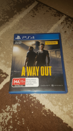 I just finished this with my mum. I'm heart broken: B PS4.  TWO PLAYER  CO-OP ONLY  FRIENDS JOIN ONLINE  CO-OP FOR FREE*  FIND OUT MORE INSIDE  A WAY OUT  Strong violence,  MA15+ sex and coarse  language, online  interactivity  RESTRICTED  HAZELIGI:T  EA ORIGINALS I just finished this with my mum. I'm heart broken