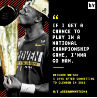 Deshaun Watson saw his future 5 years ago 🔮  MORE: http://ble.ac/2j1lkXb: b/r  IF I GET A  CHANCE TO  PLAY IN A  NATIONAL  CHAMPIONSHIP  GAME, I'MMA  GO HAM  POIER.  DESHAUN WATSON  3 DAYS AFTER COMMITTING  TO CLEMSON IN 2012  H/T @DESHAUNWATSON4 Deshaun Watson saw his future 5 years ago 🔮  MORE: http://ble.ac/2j1lkXb