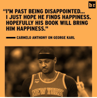 """Melo hopes that George Karl will find ☮️: b/r  """"I'M PAST BEING DISAPPOINTED...  I JUST HOPE HE FINDS HAPPINESS.  HIM HAPPINESS.""""  CARMELO ANTHONY ON GEORGE KARL Melo hopes that George Karl will find ☮️"""