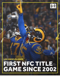 Los Angeles Rams, Game, and Los Angeles: B-R  LOS ANGELES RAMS  FIRST NFC TITLE  GAME SINCE 2002 Rams advance to the NFC Championship