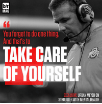 Exclusive: Urban Meyer speaks to B-R Mag's Brandon Sneed on how his obsession with winning spiraled out of control, and how he found his way out of the darkness. [Download the free Bleacher Report app in bio for the full exclusive]: b/r  MAG  You forget fo do one thing,  And that's to  TAKE CARE  OF YOUR SEL  EXCLUSIVE  URBAN MEYER ON  STRUGGLES WITH MENTALHEALTH Exclusive: Urban Meyer speaks to B-R Mag's Brandon Sneed on how his obsession with winning spiraled out of control, and how he found his way out of the darkness. [Download the free Bleacher Report app in bio for the full exclusive]