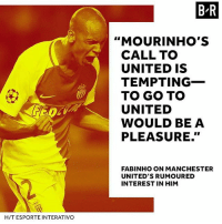 """Fabinho To United ❓ Yes 👍 or No 👎 MUFC: B R  """"MOURINHO'S  CALL TO  UNITED IS  TEMPTING-  TO GO TO  UNITED  WOULD BE A  PLEASURE.""""  FABINHO ON MANCHESTER  UNITED'S RUMOURED  INTEREST IN HIM  H/T ESPORTE INTERATIVO Fabinho To United ❓ Yes 👍 or No 👎 MUFC"""
