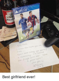 FIFA 18 is out today, how long till some lad fakes a letter from his mrs... 🙄: ba ne  eg  FIFA  the frogbeer. Have  a geod night  ove  Best girlfriend ever! FIFA 18 is out today, how long till some lad fakes a letter from his mrs... 🙄
