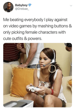 I feel this on a spiritual level by joshmuratori MORE MEMES: Babyboy  @Drebae  Me beating everybody I play against  on video games by mashing buttons &  only picking female characters with  cute outfits & powers. I feel this on a spiritual level by joshmuratori MORE MEMES