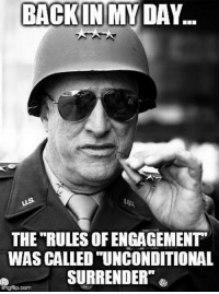"""Military, Back, and Back in My Day: BACK IN MY DAY  THE RULES OF ENGAGEMENT  WAS CALLED TUNCONDITIONAL  SURRENDER""""  gflip.com"""