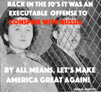 Julius and Ethel Rosenberg were United States citizens who spied for the Soviet Union and were tried, convicted, and executed for conspiracy to commit espionage.: BACK IN THE sors iTW  EXECUTABLE SE  T  ONSPUE  BY ALL MEA  AMERICA GRE  A  IDENTI Julius and Ethel Rosenberg were United States citizens who spied for the Soviet Union and were tried, convicted, and executed for conspiracy to commit espionage.