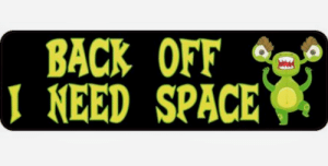 I Need Space: BACK OFF  I NEED SPACE