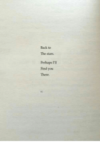 Ill Find You: Back to  The stars.  Perhaps I'll  Find you  Ther  t.i