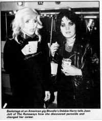 American, How, and Joan Jett: Backstage at an American gig Blondie's Debbie Harry tells Joan  Jett of The Runaways how she discovered peroxide and  changed her career.