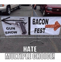 - Left Or Right ? 🤔 - ❎ DOUBLE TAP pic 🚹 TAG your friends 🆘 DM your Pics-Vids 📡 Check My IG Stories👈 - - - ArmyStrong Sailor Marine Veterans Military Brotherhood Marines Navy AirForce CoastGuard UnitedStates USArmy Soldier NavySEALs airborne socialmedia - operator troops tactical Navylife patriot USMC Veteran America 👉 MIL👢🖕🏻U -: BACON  GUN  FEST  SHOW  HATE  MULTIPLE CHOICE! - Left Or Right ? 🤔 - ❎ DOUBLE TAP pic 🚹 TAG your friends 🆘 DM your Pics-Vids 📡 Check My IG Stories👈 - - - ArmyStrong Sailor Marine Veterans Military Brotherhood Marines Navy AirForce CoastGuard UnitedStates USArmy Soldier NavySEALs airborne socialmedia - operator troops tactical Navylife patriot USMC Veteran America 👉 MIL👢🖕🏻U -