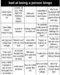 """Bad, Creepy, and Omg: bad at being a person bingo  LOOK AT  why is my  elaboratewrong but 1 of rocks and  something ls backpack full  i don't knowPRETTY  THINGS daydreams don't know  on  Papers from a  OMG  SHINY  what  year ago  """"is suddenly rm tnicking  puts thing  down  where'd it go  really good at people into  Scared of having a body one paarhinking im  one particular  thing for 3.2  thinking i'm  days ne of them  walks out  wall for an withouta  winter coat  humanS  IS weird Wtf  am i just not doesn't eterror 404 ares at  trying hard why do i feel motivation not  bad  found  enough  """"why cantthought that slow and then  i don't knoWdecision  hour  on second  walks into a World's Most  w  was a terrible  wall Messy Room  fast  sorry i didn't  respond to  any of your weird sense ow dooware other idk if im  messages for  six months  of humor  people like people so coming off as  good at creepy all the  talking  me  time"""