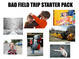 Bad, Field Trip, and Shopping: BAD FIELD TRIP STARTER PACK  TURKEY&CriD  CRACKER STACKERS  KRAFT ded Fa Cheddar  Crackers  CAPRI SUN frit Pnch  ARHIADS ue Respberry  and Chemy  CAPE  OPEN  HERE  Lunchables  Frum PUN  LUNCH COMBINATIONS  O NEADS  NEADS  NTE TURKEY CED-SMOKE  RAOR AEREDUCE AT  SHopping  STOP  u/lilmiljon Bad Field Trip Starter Pack