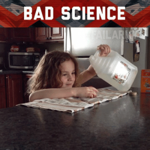 Bad, Memes, and Science: BAD SCIENCE She blinded me with science!