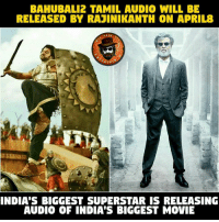 Big News.......: BAHUBAL12 TAMIL AUDIO WILL BE  RELEASED BY RAJINIKANTH ON APRIL  PAGE  RTAT  INDIA'S BIGGEST SUPERSTAR IS RELEASING  AUDIO OF INDIA'S BIGGEST MOVIE Big News.......