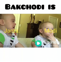 Memes, 🤖, and App: BAKCHODI IS  Jnta  Modi  p In  ad the app  @bcbaba  Tt Ok bye bcbaba