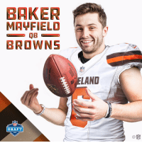 Cleveland Browns, Memes, and Nfl: BAKER  MAYFIELD  BROWNS  ELAND  NFL  DRAFT  2018  C@ Welcome to the Cleveland @Browns, @BakerMayfield! 🙌  #NFLDraft https://t.co/0VWfVWoB8F