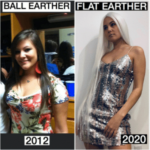 She is still ugly but at least now she's less painful to look at: BALL EARTHER FLAT EARTHER  2020  2012 She is still ugly but at least now she's less painful to look at