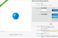 """Detroit, Target, and Tumblr: Ball From The Dashcon Ball Pit  ltem condition: Used  Time left: 9d 23h Jul 23, 2014 1731:35 POT)  Starting bid: US $1,000.00  I 0 bids ]  Place bid  Enter US $1,000.00 or more  Price: US $10,000.00  Buy It Now  Add to ca  Add to watch li  Add to collectic  o  t  Free  Shipping  Shipping: FREE Economy Shipping I see details  tem location: Detroit, Michigan, United States  Ships to: United States  Delivery:  Estimated between Mon. Aug. 25 and Mo  This item has an axtended handling time an  30 business days  Payments: PayPalI Ses detaila  $ Have one to sell? Sell it yourself  Seller does not offer returns. You are covered by  Guarantee if you received an item that is not as o  Returns: <p><a class=""""tumblr_blog"""" href=""""http://rhyse.ca/post/91770477326/own-a-piece-of-history"""" target=""""_blank"""">coolator</a>:</p> <blockquote> <p>own a piece of history</p> </blockquote>"""