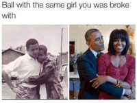 Barack Obama + Michelle Obama = Love #United States: Ball with the same girl you was broke  with Barack Obama + Michelle Obama = Love #United States