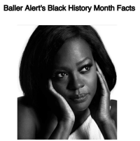 "Academy Awards, Baller Alert, and Memes: Baller Alert's Black History Month Facts Baller Alert's Black History Month Facts -blogged by- @peachkyss ⠀⠀⠀⠀⠀⠀⠀⠀⠀ ⠀⠀⠀⠀⠀⠀⠀⠀⠀ Did you know that ViolaDavis is the first African American actress to be nominated for three AcademyAward nominations? ⠀⠀⠀⠀⠀⠀⠀⠀⠀ ⠀⠀⠀⠀⠀⠀⠀⠀⠀ Viola Davis fell in love with acting at a young age. The actress graduated from Rhode Island College, where she earned her degree in theater in 1988. After graduating, she continued her studies at the famed Juilliard School of Performing Arts in New York City. ⠀⠀⠀⠀⠀⠀⠀⠀⠀ ⠀⠀⠀⠀⠀⠀⠀⠀⠀ While in NYC, the actress made a name for herself in the theater world. The actress won her first Tony Awards for the 2001 drama ""King Hedly II."" ⠀⠀⠀⠀⠀⠀⠀⠀⠀ ⠀⠀⠀⠀⠀⠀⠀⠀⠀ Viola Davis has played in many of our favorite movies-television series from AntwoneFisher, TheHelp, Law&Order , HTGAWM, and so many more. Viola Davis has a talent that is unforgettable from the moment she walks in the room to the moment she speaks. Her hit show HowToGetAwayWithMurder has grown her fan base even more. She is just that talented. ⠀⠀⠀⠀⠀⠀⠀⠀⠀ ⠀⠀⠀⠀⠀⠀⠀⠀⠀ In 2015, Viola Davis became the first African American woman to win an Emmy for Outstanding Lead Actress in a Drama series for her on ""How to Get Away With Murder."" ⠀⠀⠀⠀⠀⠀⠀⠀⠀ ⠀⠀⠀⠀⠀⠀⠀⠀⠀ Now in 2017, the actress has made history again after being nominated for three Academy Awards for the hit film, Fences. ⠀⠀⠀⠀⠀⠀⠀⠀⠀ ⠀⠀⠀⠀⠀⠀⠀⠀⠀ Congratulations Viola Davis on many of your accomplishments. You are truly an inspiration to many and you are a Black Woman that Rocks! bablackhistory"