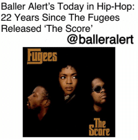 "America, Anaconda, and Bailey Jay: Baller Alert's Today in Hip-Hop:  22 Years Since The Fugees  Released 'The Score'  @balleralert  igees  The  core Baller Alert's Today in Hip-Hop: 22 Years Since The Fugees Released 'The Score'-blogged by @thereal__bee ⠀⠀⠀⠀⠀⠀⠀⠀⠀ ⠀⠀ 22 years ago today, The Fugees released their second album 'The Score' on Columbia Records. ⠀⠀⠀⠀⠀⠀⠀⠀⠀ ⠀⠀ The body of work arguably became the hip-hop trio's best album. With an alternative hip-hop sound, the group created a sound and moment that would later go on to dominate the hip-hop industry. ⠀⠀⠀⠀⠀⠀⠀⠀⠀ ⠀⠀ With three smash singles: ""Ready or Not"", ""Fu-Gee-La"", and ""Killing Me Softly"", the album was a major success for the group peaking at number one on the Billboard 200 and the Top R&B-Hip-Hop Albums chart. ⠀⠀⠀⠀⠀⠀⠀⠀⠀ ⠀⠀ With their lead singles, The Fugees showcased impeccable lyricism and amazing production techniques that allowed them to gain worldwide recognition. ⠀⠀⠀⠀⠀⠀⠀⠀⠀ ⠀⠀ By October 3, 1997, 'The Score' was certified six times platinum by the Recording Industry Association of America (RIAA). ⠀⠀⠀⠀⠀⠀⠀⠀⠀ ⠀⠀ The album earned the group two Grammys in 1996 for ""Best Rap Album"" and ""Best R&B Performance by a Duo or Group with Vocals"" for ""Killing Me Softly"". ⠀⠀⠀⠀⠀⠀⠀⠀⠀ ⠀⠀ In addition to the awards, the album has been praised by many publications and included in multiple ""Top 100"" lists. In 1998, the album was listed in The Source's 100 best rap albums list, and in 2003, 'The Score' was ranked number 477 on Rolling Stone's list of the 500 greatest albums of all time. ⠀⠀⠀⠀⠀⠀⠀⠀⠀ ⠀⠀ What was your favorite song from the album?"