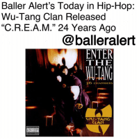 """Baller Alert's Today in Hip-Hop: Wu-Tang Clan Released """"C.R.E.A.M."""" 24 Years Ago-blogged by @thereal__bee ⠀⠀⠀⠀⠀⠀⠀ ⠀⠀⠀⠀ On January 31, 1994, Wu-Tang Clan released their smash single """"C.R.E.A.M."""" (Cash Rules Everything Around Me) from their 1993 album, 'Enter the Wu-Tang (36 Chambers)'. ⠀⠀⠀⠀⠀⠀⠀ ⠀⠀⠀⠀ To this day, """"C.R.E.A.M."""" remains a hip-hop classic that made us fall in love with Wu-Tang and their raw, street demeanor. For those that weren't hip to their impeccable storytelling skills, the single also showcased their lyrical capabilities. ⠀⠀⠀⠀⠀⠀⠀ ⠀⠀⠀⠀ When it comes to pop culture, you can often still hear the term be used or referenced by the likes of Drake to Bryson Tiller's verse in """"Wild Thoughts"""". ⠀⠀⠀⠀⠀⠀⠀ ⠀⠀⠀⠀ To this day, """"C.R.E.A.M."""" remains one of the group's highest charting singles, peaking at 60 on the Billboard Hot 100 chart. ⠀⠀⠀⠀⠀⠀⠀ ⠀⠀⠀⠀ On January 29, 2009, the single was certified Gold by the RIAA, almost 15 years after its release. ⠀⠀⠀⠀⠀⠀⠀ ⠀⠀⠀⠀ In addition to its impact on hip-hop, the single has also received an array of accolades. Time listed the song on its list of All-TIME 100 Greatest Songs. Rolling Stone magazine also ranked the song 11 on their list of 50 Greatest Hip-Hop Songs of All Time.: Baller Alert's Today in Hip-Hop:  Wu-Tang Clan Released  """"C.R.E.A.M."""" 24 Years Ago  @balleralert  THE  ANG  36 CHAMBERS  9  WU-TANG  CLAN Baller Alert's Today in Hip-Hop: Wu-Tang Clan Released """"C.R.E.A.M."""" 24 Years Ago-blogged by @thereal__bee ⠀⠀⠀⠀⠀⠀⠀ ⠀⠀⠀⠀ On January 31, 1994, Wu-Tang Clan released their smash single """"C.R.E.A.M."""" (Cash Rules Everything Around Me) from their 1993 album, 'Enter the Wu-Tang (36 Chambers)'. ⠀⠀⠀⠀⠀⠀⠀ ⠀⠀⠀⠀ To this day, """"C.R.E.A.M."""" remains a hip-hop classic that made us fall in love with Wu-Tang and their raw, street demeanor. For those that weren't hip to their impeccable storytelling skills, the single also showcased their lyrical capabilities. ⠀⠀⠀⠀⠀⠀⠀ ⠀⠀⠀⠀ When it comes to pop culture, you can often still hear the term be used o"""
