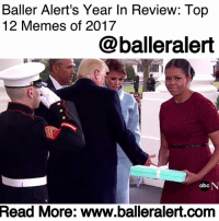 "Abc, Bae, and Books: Baller Alert's Year In Review: Top  12 Memes of 2017  @balleralert  abc  Read  More: www.balleralert.conm Baller Alert's Year In Review: Top 12 Memes of 2017 - Blogged by: @RaquelHarrisTV (Swipe) ⠀⠀⠀⠀⠀⠀⠀⠀⠀ ⠀⠀⠀⠀⠀⠀⠀⠀⠀ As we all know, the internet is undefeated, especially when it comes to memes. The year 2017 was definitely one for the books, so check out this year's top 12 memes: ⠀⠀⠀⠀⠀⠀⠀⠀⠀ ⠀⠀⠀⠀⠀⠀⠀⠀⠀ 1. Mocking Spongebob ⠀⠀⠀⠀⠀⠀⠀⠀⠀ The popular Nickelodeon cartoon about a friendly sponge has turned into the ultimate way to show pettiness and sarcasm. ⠀⠀⠀⠀⠀⠀⠀⠀⠀ ⠀⠀⠀⠀⠀⠀⠀⠀⠀ 2. Salt Bae ⠀⠀⠀⠀⠀⠀⠀⠀⠀ Who doesn't love a man that can cook with style? Salt bae gave seasoning food the sex appeal we never knew it needed. ⠀⠀⠀⠀⠀⠀⠀⠀⠀ ⠀⠀⠀⠀⠀⠀⠀⠀⠀ 3. Meryl Streep ⠀⠀⠀⠀⠀⠀⠀⠀⠀ A woman known as one of the most talented actresses of our time is also now the woman who knows all the lyrics to every musical classic. ⠀⠀⠀⠀⠀⠀⠀⠀⠀ ⠀⠀⠀⠀⠀⠀⠀⠀⠀ 4. Nicki Minaj-Prague ⠀⠀⠀⠀⠀⠀⠀⠀⠀ ⠀⠀⠀⠀⠀⠀⠀⠀⠀ Honestly...We never knew we didn't know how to spell Prague until Nicki Minaj told us while boarding her private jet. ⠀⠀⠀⠀⠀⠀⠀⠀⠀ ⠀⠀⠀⠀⠀⠀⠀⠀⠀ 5. Side-eye Michelle Obama ⠀⠀⠀⠀⠀⠀⠀⠀⠀ Dear Michelle, we felt your pain. We don't know what was in that box besides Mrs. Obama's despair. ⠀⠀⠀⠀⠀⠀⠀⠀⠀ ⠀⠀⠀⠀⠀⠀⠀⠀⠀ 6. Roll Safe ⠀⠀⠀⠀⠀⠀⠀⠀⠀ What was once just a BBC mockumentary, has now become the way to express a bright idea, an epiphany or just the processing of a thought. It's simple and can be used in numerous scenarios. ⠀⠀⠀⠀⠀⠀⠀⠀⠀ ⠀⠀⠀⠀⠀⠀⠀⠀⠀ 7. Cash Me Outside How Bout Dah? ⠀⠀⠀⠀⠀⠀⠀⠀⠀ Look, whether you loved her or hated her, she became an internet craze like no other. ⠀⠀⠀⠀⠀⠀⠀⠀⠀ ⠀⠀⠀⠀⠀⠀⠀⠀⠀ 8. Everyday Struggle BET Awards Interview With Migos ⠀⠀⠀⠀⠀⠀⠀⠀⠀ ⠀⠀⠀⠀⠀⠀⠀⠀⠀ Does it look like I was about to forget about the ""Bad and Bougie"" meme? An interview gone terribly wrong went hilariously right for the internet. ⠀⠀⠀⠀⠀⠀⠀⠀⠀ ⠀⠀⠀⠀⠀⠀⠀⠀⠀ 9. The Great American Eclipse ⠀⠀⠀⠀⠀⠀⠀⠀⠀ Some bought glasses and others watched it on the news. Some even stared with uncovered eyes and had to receive......to read the rest log on to BallerAlert.com (clickable link on profile)"