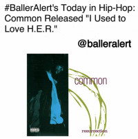 "Chicago, Fall, and Love:  #BallerAlert's Today in Hip-Hop:  Common Released ""I Used to  Love H.E.R.""  @balleralert  resurrection BallerAlert's Today in Hip-Hop: Common Released ""I Used to Love H.E.R.""-blogged by @thereal__bee ⠀⠀⠀⠀⠀⠀⠀⠀⠀ ⠀⠀ 23 years ago today, Chicago rapper Common released one of the greatest hip-hop songs of all time, ""I Used to Love H.E.R."" ⠀⠀⠀⠀⠀⠀⠀⠀⠀ ⠀⠀ Released on his 1994 album 'Resurrection,' ""I Used to Love H.E.R."" is one of Common's most influential tracks to date. Its authentic hip-hop feel with a heavy jazz influence allows this track to stand the test of time no matter how old it gets. ⠀⠀⠀⠀⠀⠀⠀⠀⠀ ⠀⠀ The song also established Common as a new, modern day conscious rapper. The ""H.E.R."" he is referring to is hip-hop. The acronym means ""Hip-Hop in its Essence is Real."" ⠀⠀⠀⠀⠀⠀⠀⠀⠀ ⠀⠀ The song tells the story of how hip-hop evolved from the 1980s to the 1990s. Common specifically speaks on the fall of Afrocentric rap and the rise of West Coast hip hop, ultimately claiming that hip-hop or this woman have become less authentic as hip-hop continues to become mainstream. ⠀⠀⠀⠀⠀⠀⠀⠀⠀ ⠀⠀ To this day, the song remains a classic and has inspired many artists we know today. Fellow Chicago native, KanyeWest, samples the first two lines of the opening verse in his song, ""Homecoming."""