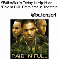 "Drug Dealer, Memes, and Money:  #BallerAlert's Today in Hip-Hop:  ""Paid in Full"" Premieres in Theaters  @balleralert  PAID IN FULL BallerAlert's Today in Hip-Hop: ""Paid in Full"" Premieres in Theaters-blogged by @thereal__bee ⠀⠀⠀⠀⠀⠀⠀⠀⠀ ⠀⠀ It has officially been fifteen years since the release of a true hood classic. ⠀⠀⠀⠀⠀⠀⠀⠀⠀ ⠀⠀ Released on Oct. 25, ""Paid in Full"" takes place in the late 1980s, starring some familiar faces such as Camron, WoodHarris and MekhiPhifer. ⠀⠀⠀⠀⠀⠀⠀⠀⠀ ⠀⠀ The film tells the story of Ace (Wood Harris) who is employed by a Harlem dry cleaning shop. While making deliveries, he meets drug dealer, Lulu, who convinces Ace and his crew to join him in the drug business. ⠀⠀⠀⠀⠀⠀⠀⠀⠀ ⠀⠀ As a trio, Ace, Mitch (Mekhi Phifer), and Rico (Cam'ron), take over the drug game in Harlem and are faced with issues to see if their loyalty lies with each other or with the money. ⠀⠀⠀⠀⠀⠀⠀⠀⠀ ⠀⠀ What's one of your favorite scenes from the film?"