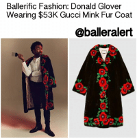 "Baller Alert, Donald Glover, and Golden Globes: Ballerific Fashion: Donald Glover  Wearing $53K Gucci Mink Fur Coat  @baller alert BallerificFashion: Donald Glover Wearing $53K Gucci Mink Fur Coat - blogged by: @peachkyss - ⠀⠀⠀⠀⠀⠀⠀⠀⠀ ⠀⠀⠀⠀⠀⠀⠀⠀⠀ DonaldGlover, also known as ChildishGambino, is starting the year off in a fashionable way. A few weeks ago, the actor-producer-rapper won a Golden Globe for Best Actor in a TV Series. Now, he is taking his style to the next level for his Wired Magazine feature. The Atlanta star was spotted wearing a $53,000 Gucci flower intarsia mink fur coat, Ksubi jeans, and a white Cos button up top, styled by his longtime stylist OloriSwank. ⠀⠀⠀⠀⠀⠀⠀⠀⠀ ⠀⠀⠀⠀⠀⠀⠀⠀⠀ The Gucci flower intarsia mink fur coat is a long mink fur coat in natural black with hand-applied flowers. The intarsia is an intricate process that inserts separate colored pieces of mink to form the full pattern. It takes approximately 110 hours to complete. The inside of the coat is enhanced by an embroidered tiger, a recurring theme in Alessandro Michele's collections, here the tiger is shown with the evolved ""Blind for Love."" ⠀⠀⠀⠀⠀⠀⠀⠀⠀ ⠀⠀⠀⠀⠀⠀⠀⠀⠀ Outside of his fashion, Glover also opens up to Wired magazine about music. In the article, Donald Glover talks about how kids today do not truly appreciate music and-or concerts. After holding a concert that sold out in six minutes, Glover added two more shows to accommodate his fans. However, there was one catch…. Phones had to be surrendered before entering. The goal was to have fans actually appreciate the moment. ""Today, kids' idea of going to a concert is proving that they are there on Snapchat or Instagram. We wanted to give them a complete show and have their attention."" ⠀⠀⠀⠀⠀⠀⠀⠀⠀ ⠀⠀⠀⠀⠀⠀⠀⠀⠀ Are you feeling his latest look? Would you splurge on a $53K Gucci Mink Fur Coat?"