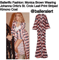 Memes, 🤖, and Monica: Ballerific Fashion: Monica Brown Wearing  Johanna Ortiz's St. Croix Leaf-Print Striped  Kimono Coat  @balleralert Ballerific Fashion: MonicaBrown Wearing JohannaOrtiz's St. Croix Leaf-Print Striped Kimono Coat - blogged by- @peachkyss ⠀⠀⠀⠀⠀⠀⠀⠀⠀ ⠀⠀⠀⠀⠀⠀⠀⠀⠀ MonicaBrown posted a photo in one of the hottest accessories for any look... a Kimono. Although kimonos are not new to fashion scene, they are definitely taking over more than ever. ⠀⠀⠀⠀⠀⠀⠀⠀⠀ ⠀⠀⠀⠀⠀⠀⠀⠀⠀ The R&B singer was spotted wearing Johanna Ortiz's $1,425 St. Croix Leaf-Print Striped Kimono Coat. The kimono features an embroidered shawl collar with an open front and bracelet bell sleeves. The details are simply chic, especially with the hem to the floor. ⠀⠀⠀⠀⠀⠀⠀⠀⠀ ⠀⠀⠀⠀⠀⠀⠀⠀⠀ Loved the way Monica showed off her long legs by pairing the kimono with denim shorts, a white top, and nude heels. ⠀⠀⠀⠀⠀⠀⠀⠀⠀ ⠀⠀⠀⠀⠀⠀⠀⠀⠀ Are you feeling Monica's look?