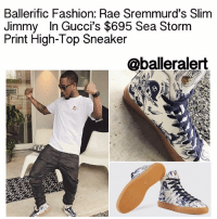 419b6dbfb0ac Ballerific Fashion Rae Srem Slim Jimmy in Gucci s  695 Sea Storm Print High-Top  Sneaker Ballerific Fashion Rae Sremmurd s Slim Jimmy in Gucci s  695 Sea ...