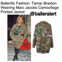 Memes, 🤖, and Hidden: Ballerific Fashion: Tamar Braxton  Wearing Marc Jacobs Camouflage  Printed Jacket  @balleralert Ballerific Fashion: Tamar Braxton Wearing Marc Jacobs Camouflage Printed Jacket - blogged by- @peachkyss ⠀⠀⠀⠀⠀⠀⠀ ⠀⠀⠀⠀⠀⠀⠀ TamarBraxton has been making her promo rounds in New York City and has been serving looks. The songstress- reality star posed for the 'Gram wearing a $1,500 MarcJacob's Camouflage Printed Jacket paired with ChristianLouboutin boots. Love the vision of Tamar's stylist DiandreTristan, who opted for Tamar to wear the jacket as a dress with a Gucci belt. The look took street style to the next level with a twist of sexiness. ⠀⠀⠀⠀⠀⠀⠀ ⠀⠀⠀⠀⠀⠀⠀ Military style with a Marc Jacobs twist—this oversized hooded anorak is adorned with an array of pins and patches as a playful throwback to '80s fashion. Made from substantial cotton twill, it's printed in a rugged camouflage motif and enzyme washed for a lived-in look. ⠀⠀⠀⠀⠀⠀⠀ ⠀⠀⠀⠀⠀⠀⠀ The camouflage jacket has a hidden zip button closure with attached drawstring hood, long sleeves with single-button cuffs, and front button-flap pockets. ⠀⠀⠀⠀⠀⠀⠀ ⠀⠀⠀⠀⠀⠀⠀ How do you style your camouflage jackets? ballerificfashion