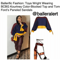 Fall, Fashion, and Memes: Ballerific Fashion: Toya Wright Wearing  BCBG Kourtney Color-Blocked Top and Tom  Ford's Paneled Sandals  @balleralert Ballerific Fashion: Toya Wright Wearing BCBG Kourtney Color-Blocked Top and Tom Ford's Paneled Sandals -blogged by @peachkyss ⠀⠀⠀⠀⠀⠀⠀ ⠀⠀⠀⠀⠀⠀⠀ Over the weekend, the expecting ToyaWright was spotted out and about in Atlanta with such a mommy glow. ⠀⠀⠀⠀⠀⠀⠀ ⠀⠀⠀⠀⠀⠀⠀ Wright showed off her baby bump looking fall ready in BCBG's $158 Kourtney Color-Blocked Top paired with TomFord's $1,490 Paneled Sandals. ⠀⠀⠀⠀⠀⠀⠀ ⠀⠀⠀⠀⠀⠀⠀ The bold horizontal color-blocking and dramatic wrist-ties accentuate this long-sleeve, bateau neckline top. ⠀⠀⠀⠀⠀⠀⠀ ⠀⠀⠀⠀⠀⠀⠀ The Tom Ford sandals added the perfect touch to the top. The sandals are constructed from smooth black leather with claret velvet straps and a copper satin block heel. ⠀⠀⠀⠀⠀⠀⠀ ⠀⠀⠀⠀⠀⠀⠀ Are we feeling Toya Wright's fall look? BallerificFashion