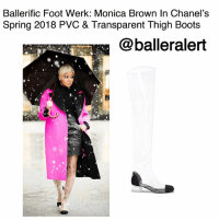 "Flexing, Memes, and New York: Ballerific Foot Werk: Monica Brown In Chanel's  Spring 2018 PVC & Transparent Thigh Boots  @balleralert Ballerific Foot Werk: Monica Brown In Chanel's Spring 2018 PVC & Transparent Thigh Boots -blogged by @peachkyss (swipe) ⠀⠀⠀⠀⠀⠀ ⠀⠀⠀⠀⠀⠀ Ballerific Foot Werk is more than just rocking designer brands. It's about showcasing some of the most unique, hot, and chic foot werk for the stylish and super fashionable. When it comes to style, it is all about being able to stand out from the rest while adding a hint of ""umph"" to your look. Take a simple look and add statement shoes. Leave your mark wherever you decide to show off your style. ⠀⠀⠀⠀⠀⠀⠀ ⠀⠀⠀⠀⠀⠀⠀ Let's get into today's foot werk from Chanel. ⠀⠀⠀⠀⠀⠀ ⠀⠀⠀⠀⠀⠀ Chanel is coming through with their PVC Thigh High Boots from their Spring 2018 Collection. Everything about this screams sexy, stylish, and rain proof. Who said you can't flex on 'em in rain or snow? ⠀⠀⠀⠀⠀⠀ ⠀⠀⠀⠀⠀⠀ Monica was spotted in New York wearing $1,550 boots and slaying per usual. Honestly, does she ever have a dull moment? ⠀⠀⠀⠀⠀⠀ ⠀⠀⠀⠀⠀⠀ As we enter the spring weather in some areas, we are going to see more rain and the transparent boots are perfect for the transition of seasons. If you can splurge, then go for it before they disappear! ⠀⠀⠀⠀⠀⠀ ⠀⠀⠀⠀⠀⠀ Are you feeling today's Ballerific Foot Werk?"