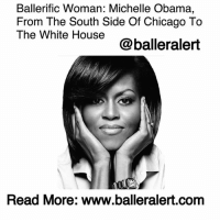 Chicago, Children, and Family: Ballerific Woman: Michelle Obama,  From The South Side Of Chicago To  The White House  @balleralert  Read More: www.balleralert.com Ballerific Woman: Michelle Obama, From The South Side Of Chicago To The White House -blogged by @peachkyss ⠀⠀⠀⠀⠀⠀⠀ ⠀⠀⠀⠀⠀⠀⠀ In a perfect world, men and women would receive equal pay. African American women would be presented the same opportunities as their white counterparts. Rejection would be based on qualifications rather than race. ⠀⠀⠀⠀⠀⠀⠀ ⠀⠀⠀⠀⠀⠀⠀ Unfortunately, this world is far from perfect, however, there are people, more specifically women, who have dedicated their time, money and education to make a positive change. They've used their experiences and their encounters with injustices to fight and-or create more opportunities for their children and their children's children, in an effort to make the world a better place. ⠀⠀⠀⠀⠀⠀⠀ ⠀⠀⠀⠀⠀⠀⠀ They've put our pain and problems on their backs and created space for change, new opportunities for our brothers and sisters to excel and succeed in a world that is designed against us. This is BlackExcellence. These are BallerificWomen. ⠀⠀⠀⠀⠀⠀⠀ ⠀⠀⠀⠀⠀⠀⠀ One of those special individuals is MichelleObama, from the South Side of Chicago to the White House. Our forever First Lady is the true definition of a 'Phenomenal Woman.' She walked into our lives in 2008 and has shown the world the true meaning of love, dedication, family, education, and healthy living. ⠀⠀⠀⠀⠀⠀⠀ ⠀⠀⠀⠀⠀⠀⠀ No matter the occasion or event, our First Lady was sure to take over with her elegant and classy sense of style. She was featured in Essence Magazine as one of the 'World's Most Inspiring Women' and appeared on the cover of Vogue and made the Vanity Fair best-dressed list two years in a row. ⠀⠀⠀⠀⠀⠀⠀ ⠀⠀⠀⠀⠀⠀⠀ As our First Lady of the United States, she was not afraid to address the issues at stake. Every speech that she has given has left us with the hope of progress. In her final speech as our FLOTUS