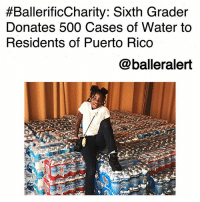 "Birthday, Family, and Food:  #BallerificCharity. Sixth Grader  Donates 500 Cases of Water to  Residents of Puerto Rico  @balleralert BallerificCharity: Sixth Grader Donates 500 Cases of Water to Residents of Puerto Rico-blogged by @thereal__bee ⠀⠀⠀⠀⠀⠀⠀⠀⠀ ⠀⠀ A sixth-grader from Maryland spent her birthday in a special way by donating to those affected by the natural disasters in PuertoRico. ⠀⠀⠀⠀⠀⠀⠀⠀⠀ ⠀⠀ Instead of receiving gifts for herself, Dashai Morton donated cases of water to Puerto Rico citizens. ⠀⠀⠀⠀⠀⠀⠀⠀⠀ ⠀⠀ ""She wanted nothing else. Nothing else. No party, no nothing. This is what she wanted,"" said Tanya Morton, Dashai's grandmother. ⠀⠀⠀⠀⠀⠀⠀⠀⠀ ⠀⠀ With the support of her family and school, Dashai launched the ""Project Give Back 500"" initiative to gather water for residents of the U.S. territory. In just two weeks, Morton reached her goal and managed to collect other non-perishable food items and blankets. ⠀⠀⠀⠀⠀⠀⠀⠀⠀ ⠀⠀ ""It makes me happy because I can help other people who don't have what I have,"" Morton said. ⠀⠀⠀⠀⠀⠀⠀⠀⠀ ⠀⠀ Considering her major success, the 12-year-old plans to continue collecting water and other items through the month of October. Her school has also partnered with Red Cross to get the supplies to Puerto Rico."