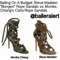 "Balling On A Budget: Steve Madden ""Bungee"" Rope Sandals vs. Monika Chiang's Carla Rope Sandals - blogged by: @peachkyss - ⠀⠀⠀⠀⠀⠀⠀⠀⠀ ⠀⠀⠀⠀⠀⠀⠀⠀⠀ There are quite a few designer items that many want to add to their wardrobe, but unfortunately the items are way out of their budget. There are many sites or stores that sell designer inspired items with great quality and at an affordable price. You can find inspired pieces from stores like H&M, Zara, ASOS, and Steve Madden. ⠀⠀⠀⠀⠀⠀⠀⠀⠀ ⠀⠀⠀⠀⠀⠀⠀⠀⠀ If you desire to look fashionable, but don't want to spend an arm and a leg, check out today's Balling On A Budget item. ⠀⠀⠀⠀⠀⠀⠀⠀⠀ ⠀⠀⠀⠀⠀⠀⠀⠀⠀ The MonikaChiang ""Carla"" sandals are very popular among the celebs. Recently, Jennifer Lopez was wore the $695 sandals. J. Lo paired the sandals with the olive green ensembles from Versus Versace Spring 2017 Collection. ⠀⠀⠀⠀⠀⠀⠀⠀⠀ ⠀⠀⠀⠀⠀⠀⠀⠀⠀ SteveMadden is the go-to spot when you are looking for a designer inspired look. The Steve Madden sandals were definitely inspired by Monika Chiang's. These are a similar sandals with a much cheaper price tag. The Steve Madden sandals feature a nubuck upper and zipper tie up closure with a 4.75″ heel. They are available at Dillard's for $129.9. That is a $565 difference! ⠀⠀⠀⠀⠀⠀⠀⠀⠀ ⠀⠀⠀⠀⠀⠀⠀⠀⠀ Remember ladies, it is not about the brand you wear, it is about you wear the pieces. If you are loving the Balling on a Budget item, be sure to grab your piece today before they are sold out! ⠀⠀⠀⠀⠀⠀⠀⠀⠀ ⠀⠀⠀⠀⠀⠀⠀⠀⠀ Are you feeling today's Balling on a Budget item? ballerificfashion: Balling On A Budget: Steve Madden  ""Bungee"" Rope Sandals vs. Monika  Chiang's Carla Rope Sandals  @balleralert  Steve Madden  Monika Chiang Balling On A Budget: Steve Madden ""Bungee"" Rope Sandals vs. Monika Chiang's Carla Rope Sandals - blogged by: @peachkyss - ⠀⠀⠀⠀⠀⠀⠀⠀⠀ ⠀⠀⠀⠀⠀⠀⠀⠀⠀ There are quite a few designer items that many want to add to their wardrobe, but unfortunately the items are way out of their budget. There are many sites or stores that sell designer inspired items with great quality and at an affordable price. You can find inspired pieces from stores like H&M, Zara, ASOS, and Steve Madden. ⠀⠀⠀⠀⠀⠀⠀⠀⠀ ⠀⠀⠀⠀⠀⠀⠀⠀⠀ If you desire to look fashionable, but don't want to spend an arm and a leg, check out today's Balling On A Budget item. ⠀⠀⠀⠀⠀⠀⠀⠀⠀ ⠀⠀⠀⠀⠀⠀⠀⠀⠀ The MonikaChiang ""Carla"" sandals are very popular among the celebs. Recently, Jennifer Lopez was wore the $695 sandals. J. Lo paired the sandals with the olive green ensembles from Versus Versace Spring 2017 Collection. ⠀⠀⠀⠀⠀⠀⠀⠀⠀ ⠀⠀⠀⠀⠀⠀⠀⠀⠀ SteveMadden is the go-to spot when you are looking for a designer inspired look. The Steve Madden sandals were definitely inspired by Monika Chiang's. These are a similar sandals with a much cheaper price tag. The Steve Madden sandals feature a nubuck upper and zipper tie up closure with a 4.75″ heel. They are available at Dillard's for $129.9. That is a $565 difference! ⠀⠀⠀⠀⠀⠀⠀⠀⠀ ⠀⠀⠀⠀⠀⠀⠀⠀⠀ Remember ladies, it is not about the brand you wear, it is about you wear the pieces. If you are loving the Balling on a Budget item, be sure to grab your piece today before they are sold out! ⠀⠀⠀⠀⠀⠀⠀⠀⠀ ⠀⠀⠀⠀⠀⠀⠀⠀⠀ Are you feeling today's Balling on a Budget item? ballerificfashion"