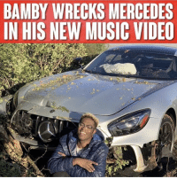 Memes, Mercedes, and Music: BAMBY WRECKS MERCEDES  IN HIS NEW MUSIC VIDEO @Bambyh2o wrecks a Mercedes Benz AMG GT-R while shooting his first music video 🏎💨 How's it looking??