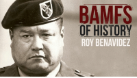 Perserverance is an understatement here.   #BAMFSofHistory via History In Pictures: BAMFS  OF HISTORY  ROY BENAVIDEZ Perserverance is an understatement here.   #BAMFSofHistory via History In Pictures