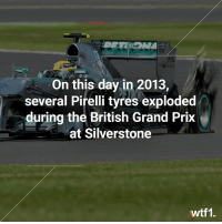 Remember this crazy race? 💥 f1 formula1 britishgp wtf1: BAN  On this day in 2013,  several Pirelli tyres exploded  during the British Grand Prix  at Silverstone  wtf1. Remember this crazy race? 💥 f1 formula1 britishgp wtf1